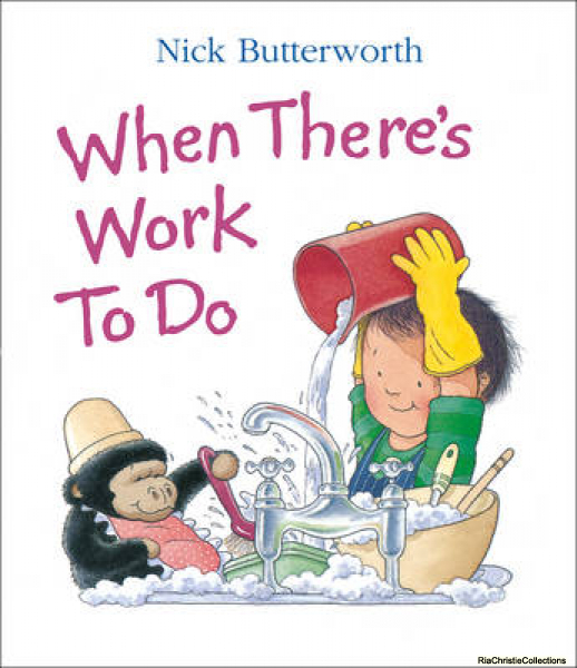 When There\'s Work to Do