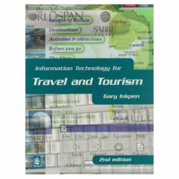 Information Technology for Travel and Tourism