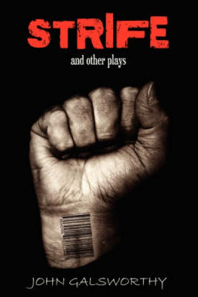 Strife and Other Plays