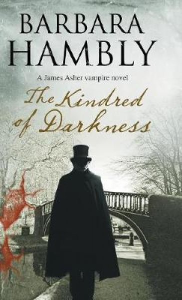 The Kindred of Darkness Barbara Hambly Hardback New Book Free UK Delivery