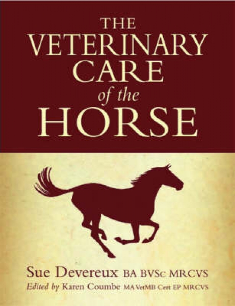 The Veterinary Care of the Horse