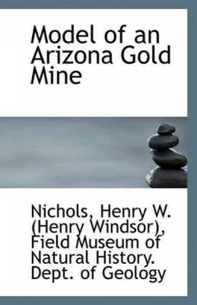 Model of an Arizona Gold Mine