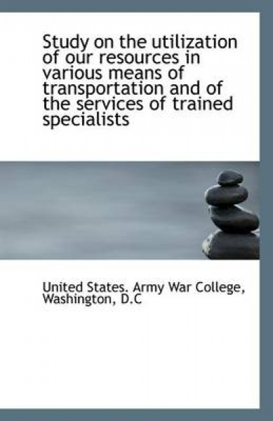 Study on the Utilization of Our Resources in Various Means of Transportation and of the Services of
