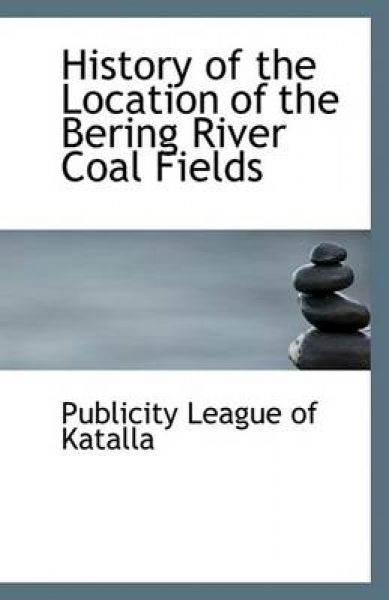 History of the Location of the Bering River Coal Fields