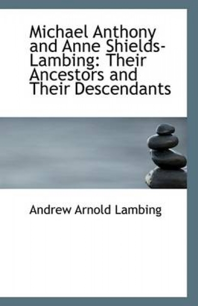Michael Anthony and Anne Shields-Lambing