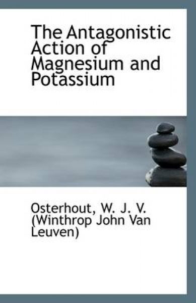 The Antagonistic Action of Magnesium and Potassium