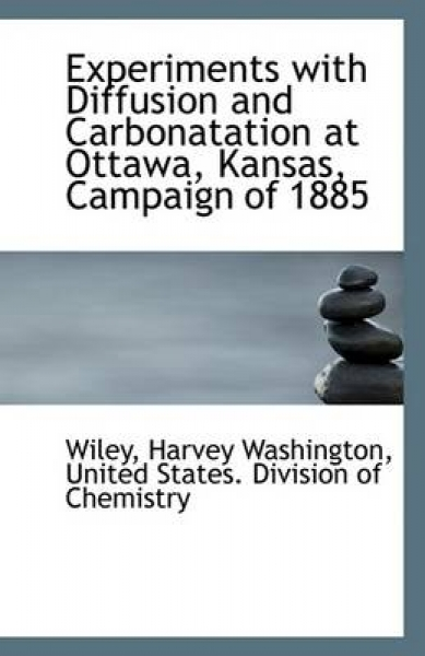 Experiments with Diffusion and Carbonatation at Ottawa, Kansas, Campaign of 1885