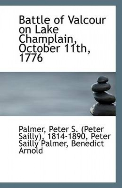 Battle of Valcour on Lake Champlain, October 11th, 1776