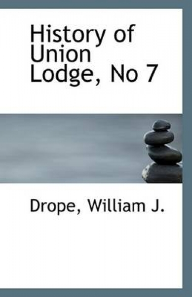 History of Union Lodge, No 7