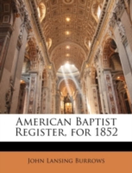 American Baptist Register, for 1852