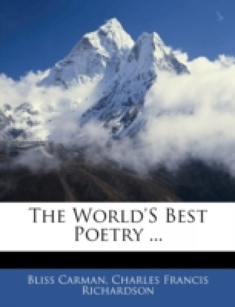 The World's Best Poetry ...