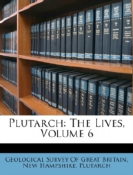 Plutarch: The Lives, Volume 6