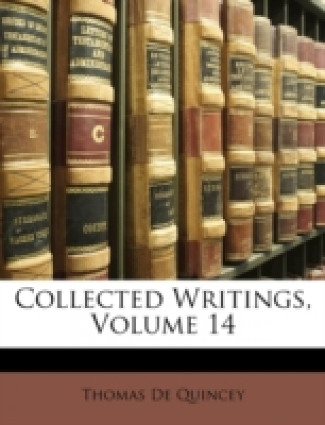 Collected Writings, Volume 14