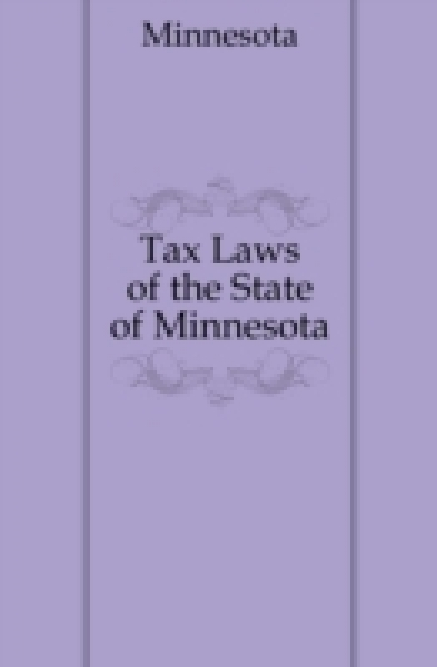 Tax Laws of the State of Minnesota