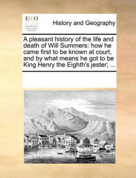 A Pleasant History of the Life and Death of Will Summers