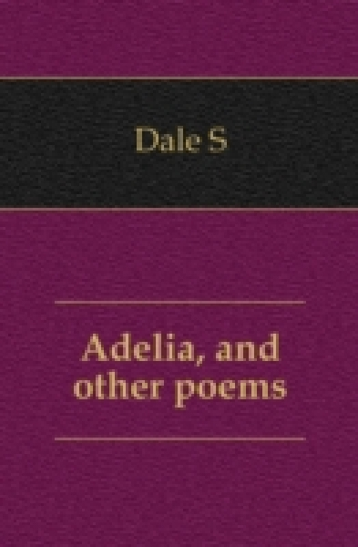 Adelia, and other poems