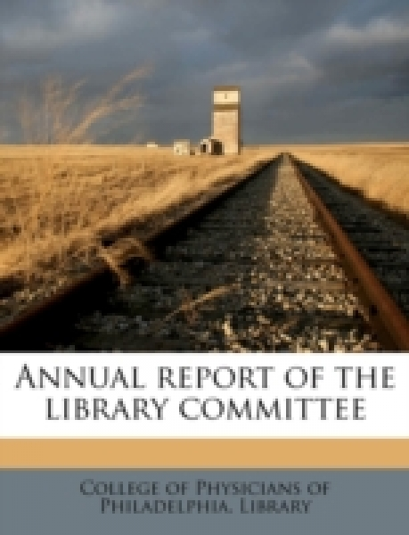 Annual report of the library committee