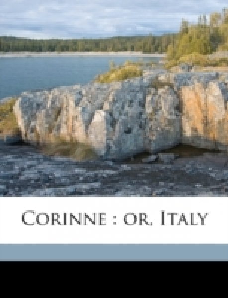 Corinne : or, Italy