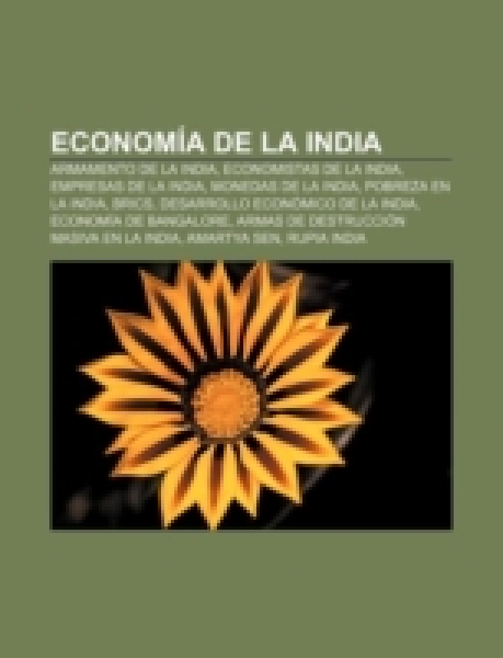 Economía de la India: Armamento de la India, Economistas de la India, Empresas de la India, Monedas de la India, Pobreza en la India, BRICS