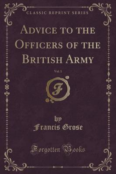 Advice to the Officers of the British Army, Vol. 1 (Classic Reprint)