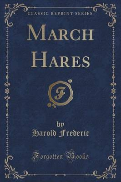 March Hares (Classic Reprint)