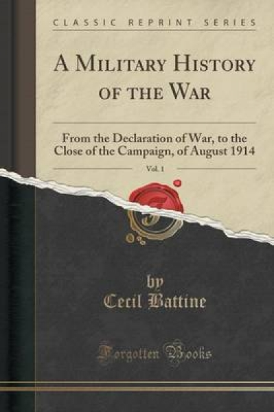 A Military History of the War, Vol. 1