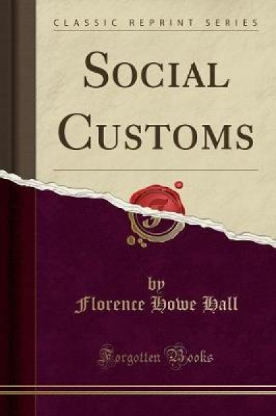 Social Customs (Classic Reprint)