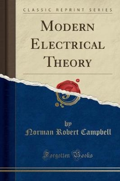 Modern Electrical Theory (Classic Reprint)
