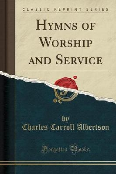 Hymns of Worship and Service (Classic Reprint)
