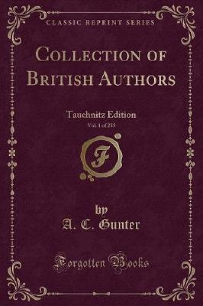 Collection of British Authors, Vol. 1 of 255