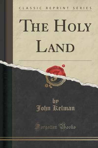The Holy Land (Classic Reprint)