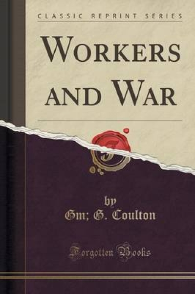 Workers and War (Classic Reprint)
