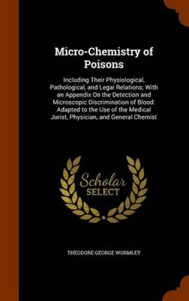Micro-Chemistry of Poisons