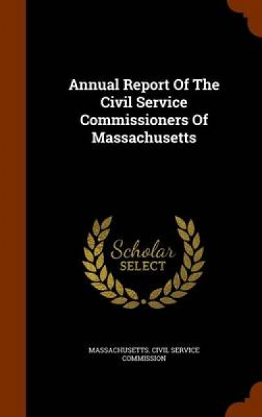 Annual Report of the Civil Service Commissioners of Massachusetts