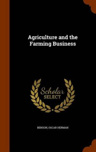 Agriculture and the Farming Business