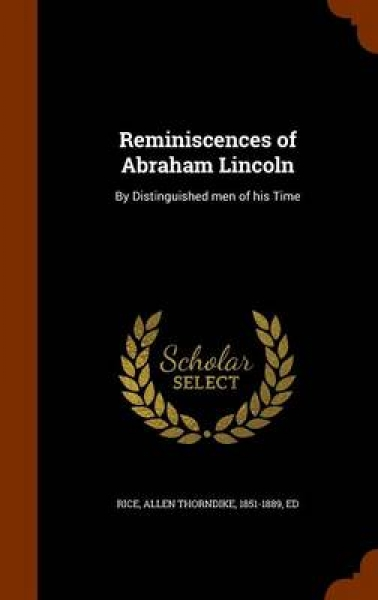 Reminiscences of Abraham Lincoln
