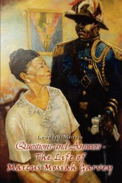 Questions and Answers - the Life of Marcus Mosiah Garvey