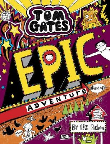 Tom Gates: Epic Adventure (kind of)