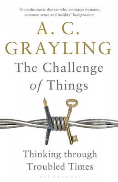 Challenge of Things A C Grayling New Paperback Free UK Post