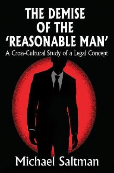 The Demise of the 'Reasonable Man'