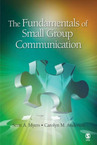 The Fundamentals of Small Group Communication