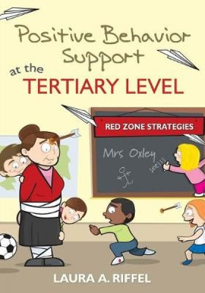 Positive Behavior Support at the Tertiary Level Laura A. Riffel Paperback New Bo