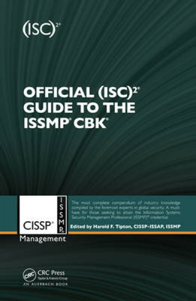 Official (ISC)2 Guide to the ISSMP CBK