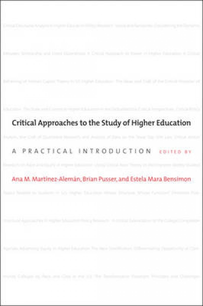Critical Approaches to the Study of Higher Education