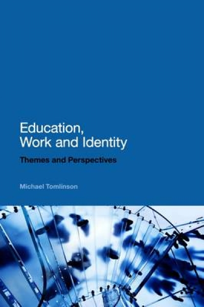 Education Work and Identity Michael Tomlinson New Paperback Free UK Post