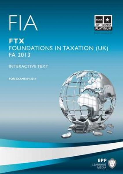 FIA Foundations in Taxation FTX BPP Learning Media New Paperback Free UK Post