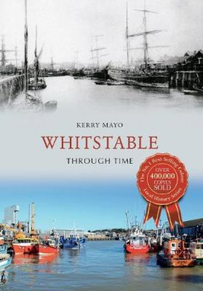 Whitstable-Through-Time-Kerry-Mayo-Paperback-NEW-Book