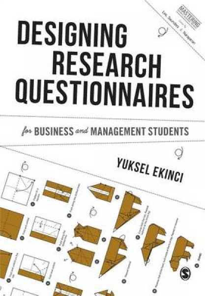 Designing Research Questionnaires for Business and Managemen Yuksel Ekinci New P