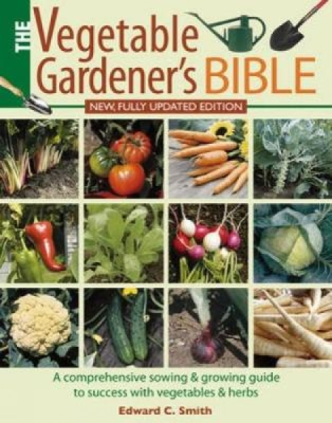 The-Vegetable-Gardeners-Bible-Edward-C-Smith-Paperback-NEW-Book