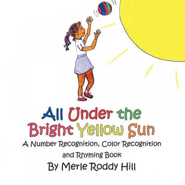 All Under the Bright Yellow Sun HillMerle Roddy New Paperback Free UK Post